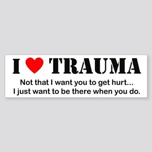 I [heart] Trauma Bumper Sticker